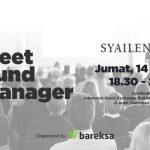 Meet The Fund Manager : Belajar Reksa Dana Bersama Bareksa dan Syailendra Capital